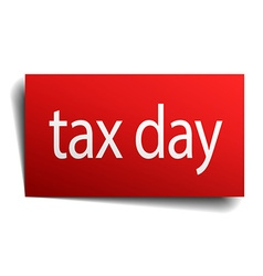 Tax day red paper sign on white background vector