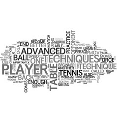 Advanced techniques in table tennis text word vector