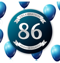 Silver number eighty six years anniversary vector