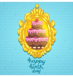 Happy Birthday card with cake in frame vector image vector image