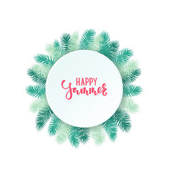 Border frame tropical palm leaves happy summer vector