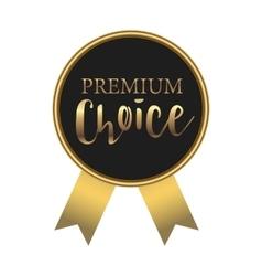 Black premium choice label simple style vector image