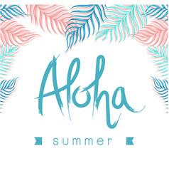 Aloha summer ribbon leaves white background vector