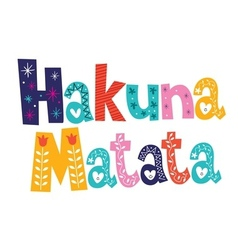 Hakuna Matata text vector image
