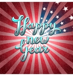 Happy new year greeting card of america vector