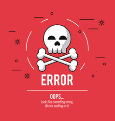 red background poster with skull and bones error vector image