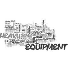 Advancements in heavy equipment text word cloud vector