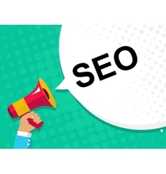Hand holding megaphone with SEO announcement Flat vector image