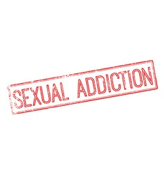 Sexual addiction red rubber stamp on white vector