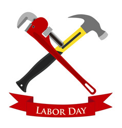 happy labor day set of pipe wrench hammer vector image