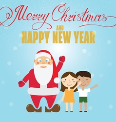 Santa claus and children christmas greeting card vector