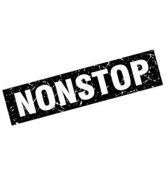 Square grunge black nonstop stamp vector