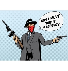 Gangster with gun robbery pop art vector