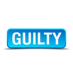 Guilty blue 3d realistic square isolated button vector