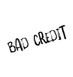 Bad credit rubber stamp vector