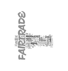 What is fairtrade food text word cloud concept vector