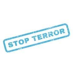 Stop terror rubber stamp vector