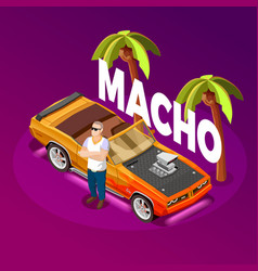 Macho man luxury car isometric image vector