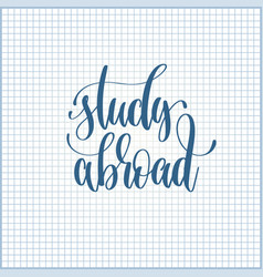 Study abroad hand lettering motivation and vector