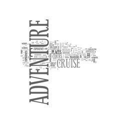 Adventure cruise text word cloud concept vector