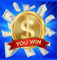 Big winner poster you win dollar golden vector