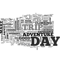 adventure day trips text word cloud concept vector image vector image