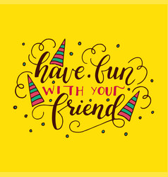 lettering card for friendship day handdrawn vector image