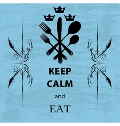 Keep calm and eat vector