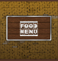 food menu old brick wall wood sheet vector image vector image