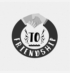 To friendship banner badge for a blog or social vector