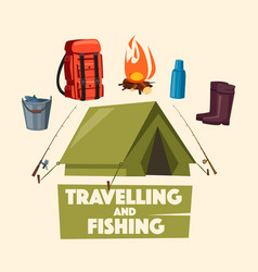 traveling fishing and camping poster design vector image