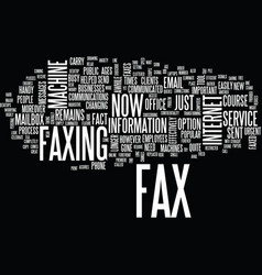 The new look fax machine text background word vector