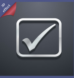 A check mark icon symbol 3D style Trendy modern vector image