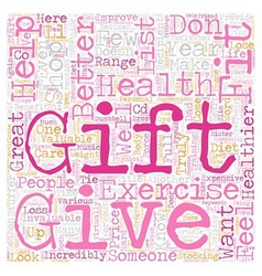Give the gift of fitness text background wordcloud vector