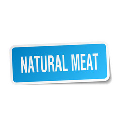 Natural meat square sticker on white vector