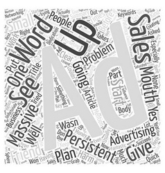 Persistent advertising will do no harm word cloud vector