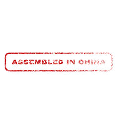 assembled in china rubber stamp vector image