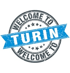 welcome to Turin blue round vintage stamp vector image