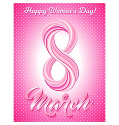 Greeting card 8 March Happy womens day vector image vector image