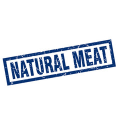 Square grunge blue natural meat stamp vector