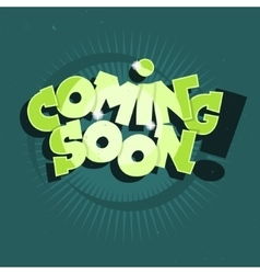 Coming soon comic lettering with sparks vector