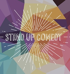 stand up comedy text show sunrays retro theme vector image vector image