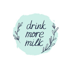milk graphic design with stylish text background vector image vector image