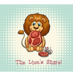 Old saying lions share vector image vector image
