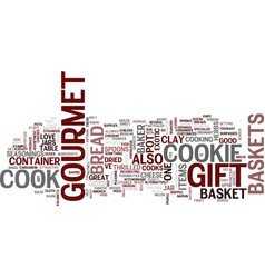 Gourmet gift baskets text background word cloud vector