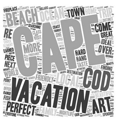 Cape cod your home away from home text background vector