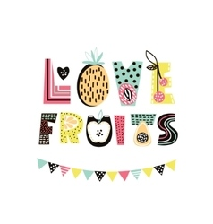 Love fruits text with cute hand drawn summer fruit vector