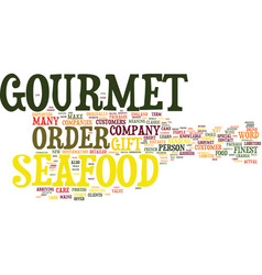 Gourmet seafood is a great gift text background vector