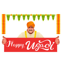 hindu man holds banner happy ugadi vector image vector image