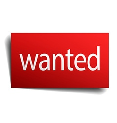 Wanted red paper sign on white background vector